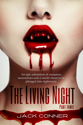 The Living Night: Part Three