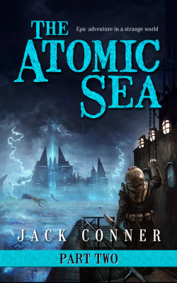 The Atomic Sea: Part Two
